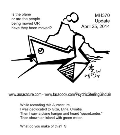 Psychic Sterling Sinclair Auracature Missing Malaysia Plane Flight MH370 370 April 25 2014